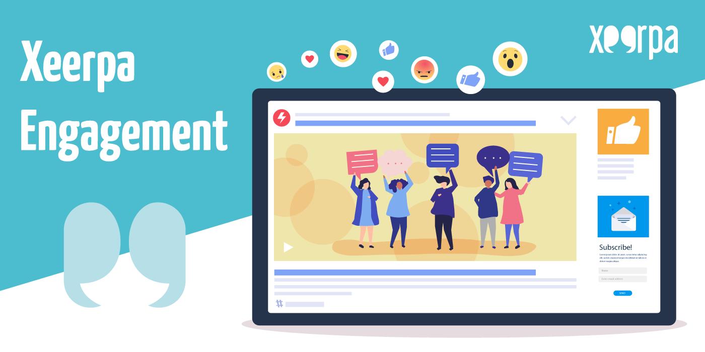 Xeerpa Engagement: interacción con el contenido
